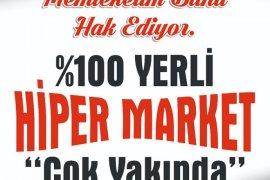 YHM'den yüzde yüz Hiper, yüzde yüz yerli Market