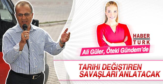 Ali Güler Habertürk'de Öteki Gündem'e çıkıyor.