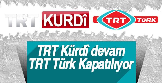 TRT, 'TRT Türk'ü Kapatacak