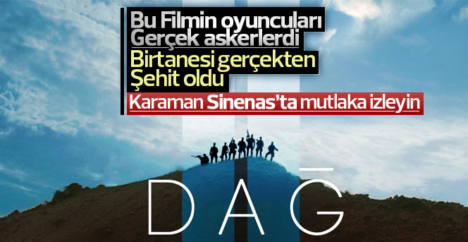 Dağ Filmi Karaman Sinenas'ta