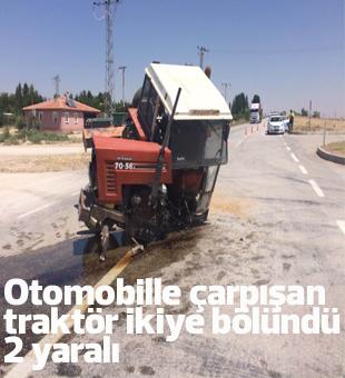 Otomobille Çarpışan Traktör İkiye Bölündü: 2 Yaralı