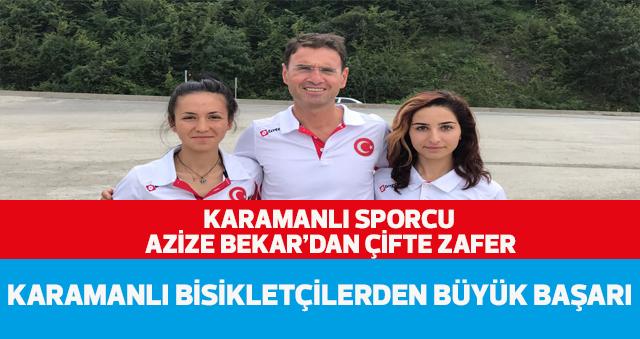 KARAMANLI SPORCU AZİZE BEKAR'DAN ÇİFTE ZAFER