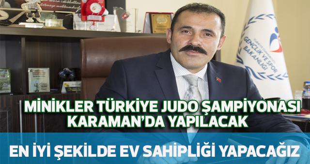 MİNİKLER TÜRKİYE JUDO ŞAMPİYONASI KARAMAN'DA YAPILACAK