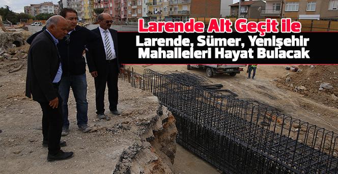 Larende, Sümer, Yenişehir Mahalleleri Hayat Bulacak