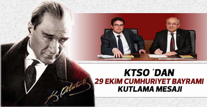 KTSO ´dan 29 Ekim Cumhuriyet Bayramı Kutlama Mesajı