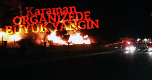 Karaman Organizede büyük yangın