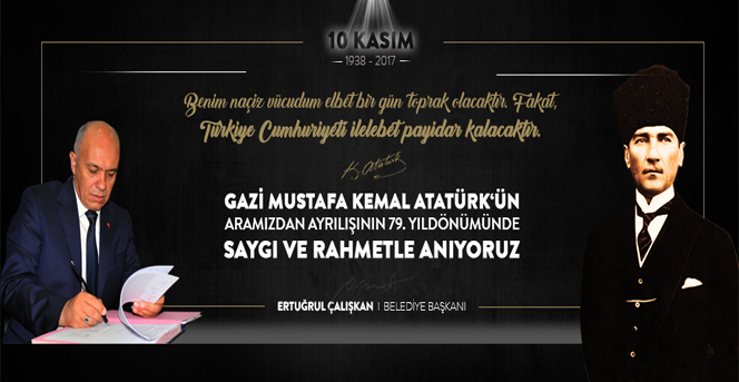 Belediye Başkanı Ertuğrul Çalışkan'ın 10 Kasım Mesajı