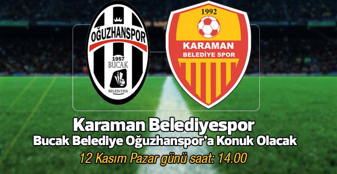 Karaman Belediyespor, Bucak Belediye Oğuzhanspor'a Konuk Olacak