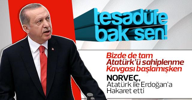 Norveç'ten Atatürk ve Erdoğana hakaret
