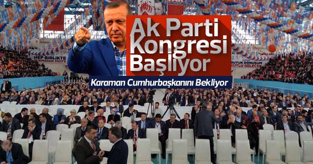 AK Parti Kongresi Başlıyor