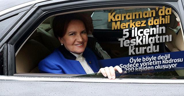 İyi Parti Karaman da ilçe teşkilatlarını kurdu