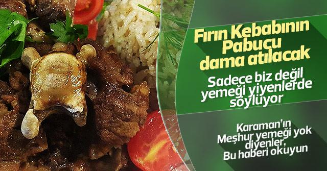 Karaman'ın Milli yemeği PÖÇ