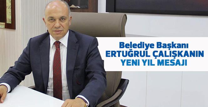 Karaman Belediye Başkanı Ertuğrul Çalışkan, yeni yıl mesajı