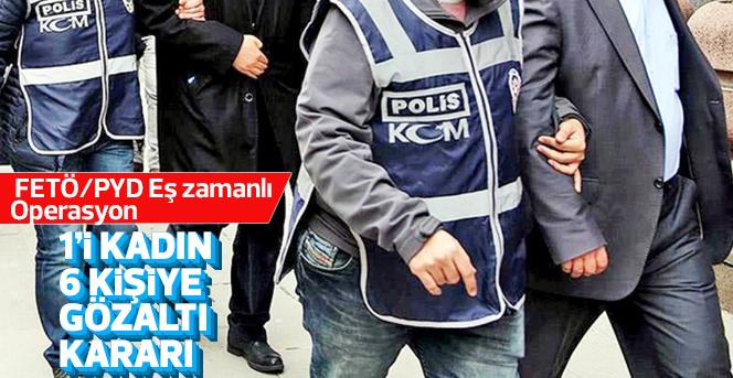 Karaman'da FETÖ/PYD operasyon: 6 gözaltı