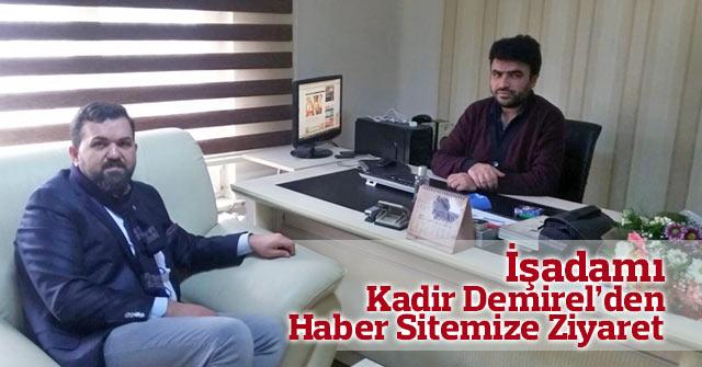 Kadir Demirel'den haber sitemize ziyaret