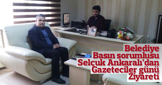 Selçuk Ankaralı'dan haber sitemize ziyaret
