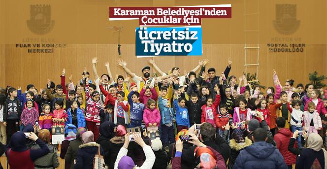 Karaman Belediyesi'den  çocuklar için tiyatro etkinliği düzenledi.