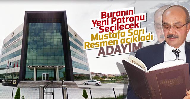 Mustafa Sarı KTSO adaylığını açıkladı