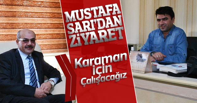 Mustafa Sarı'dan haber sitemize Ziyaret