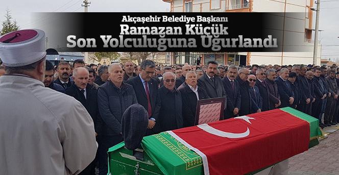 Akçaşehir belediye başkanı son yolculuğuna uğurlandı