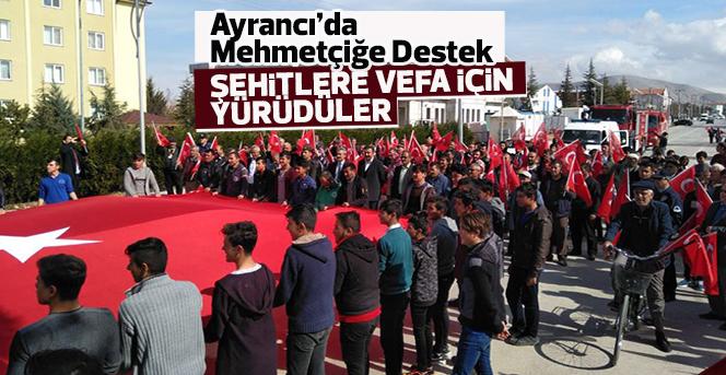 Ayrancı'da Mehmetçiğe Destek Şehitlere Vefa Yürüyüşü