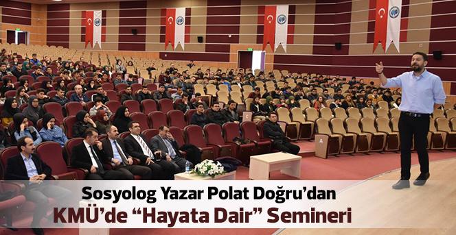 KMÜ'de Hayata Dair Seminer