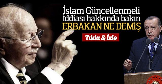 İslamın güncellenmesi hakkında Erbakan'ın konuşması