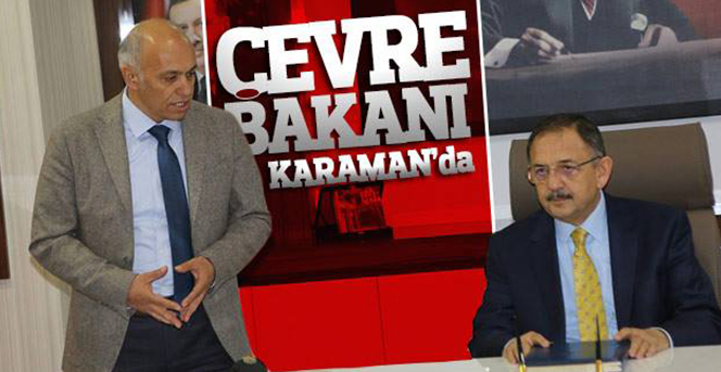 Çevre ve Şehircilik Bakanı Özhaseki Karaman'da