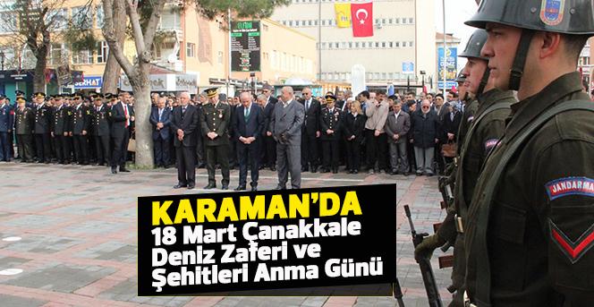 Karaman'da Çanakkale Zaferi'nin 103. Yıldönümü etkinlikleri