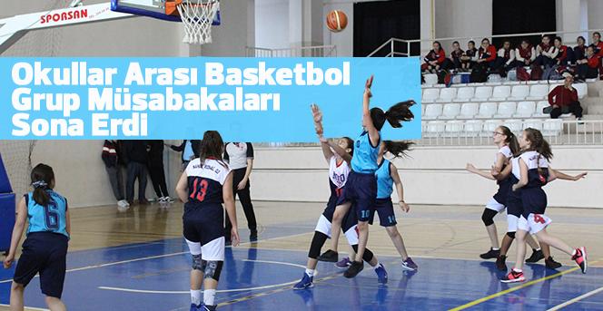 Okullar Arası Basketbol Grup Müsabakaları Sona Erdi