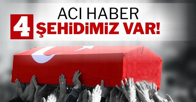 Bitlis ve Afrin'den acı haberler! Dört şehidimiz var