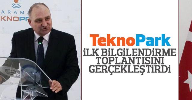 TeknoPark ilk bilgilendirme toplantısını gerçekleştirdi.