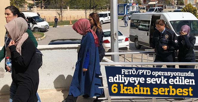 FETÖ/PYD operasyonunda adliyeye sevk edilen 6 kadın serbest bırakıldı