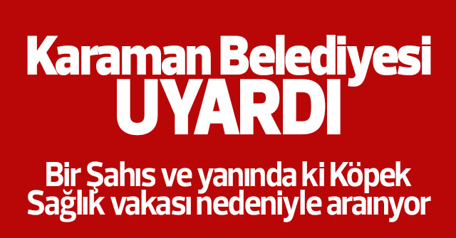 Karaman Belediyesi Uyarı Mesajı Gönderdi