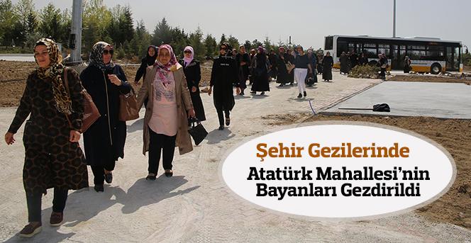 Şehir Gezilerine Atatürk Mahallesi Hanımları Katıldı