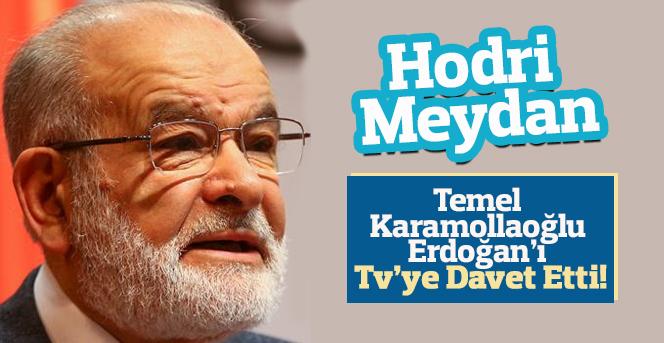 Temel Karamollaoğlu, Erdoğan'ı TV'ye davet etti!