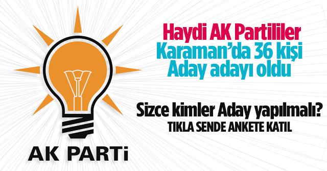 AK Parti aday adayı anketi başladı
