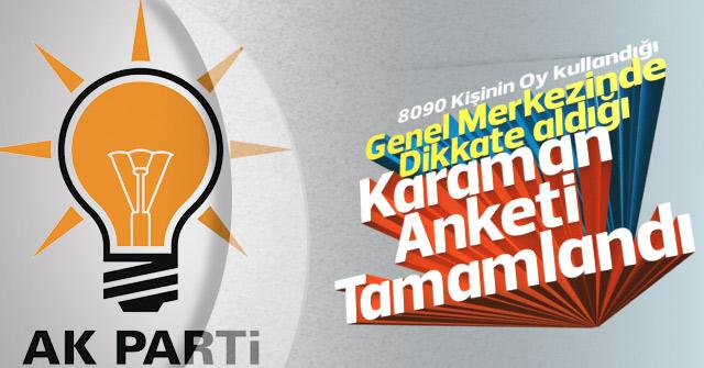 AK Parti'nin Karaman Anketi tamamlandı
