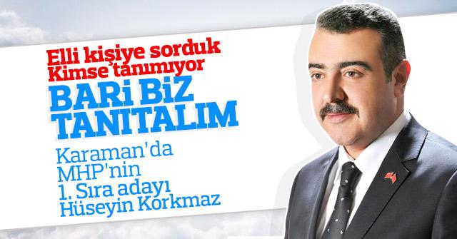 MHP'nin Karaman adayı Hüseyin Korkmaz