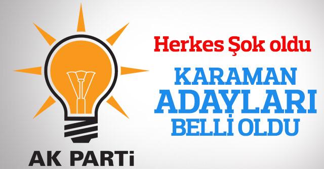 AK Parti Karaman adayları belli oldu