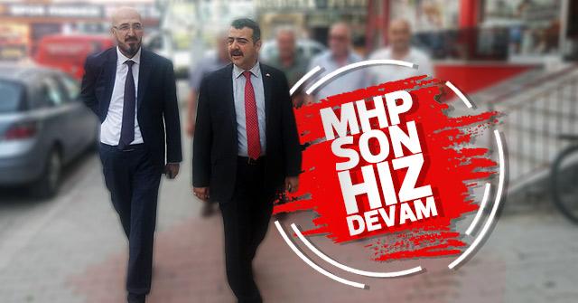 MHP Çalışmalara son hız devam ediyor