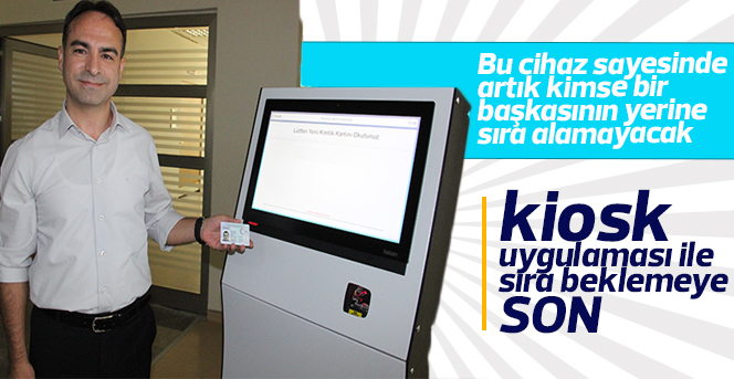 Karaman Devlet Hastanesi'nde kiosk uygulamasına geçildi