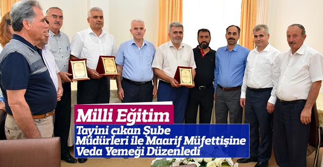 Milli Eğitimden Şube Müdürleri ile Maarif Müfettişine Veda Yemeği
