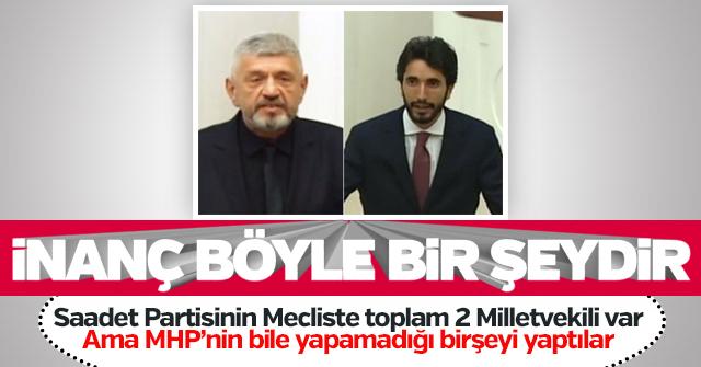Saadet Partisi MHP'nin yapamadığını yaptı.