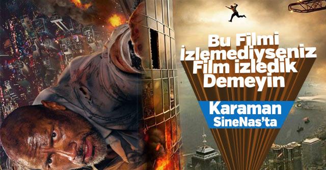 Gökdelen Filmi Karaman SineNas sinemada