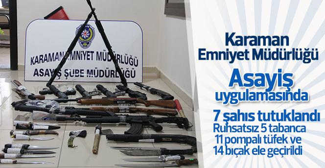 Karaman'da asayiş uygulaması: 7 tutuklama