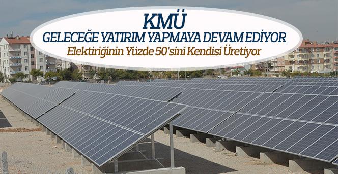 KMÜ, Geleceğe Yatırım Yapmaya Devam Ediyor