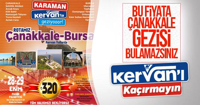 Karaman Kervan Turizmden Çanakkale turu