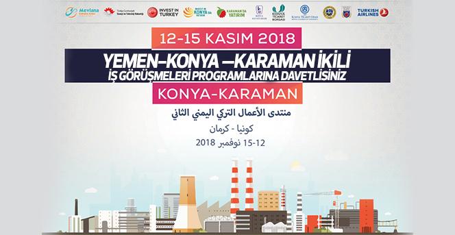 Yemen-Konya –Karaman İkili İş Görüşmeleri Programlarına Davetlisiniz