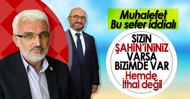 Muhalefet Şaban Şahin'le mi çıkacak